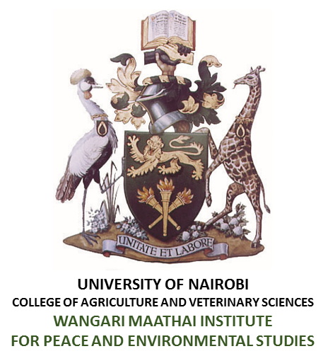 Wangari Maathai Institute for Peace and Environmental Studies University of Nairobi